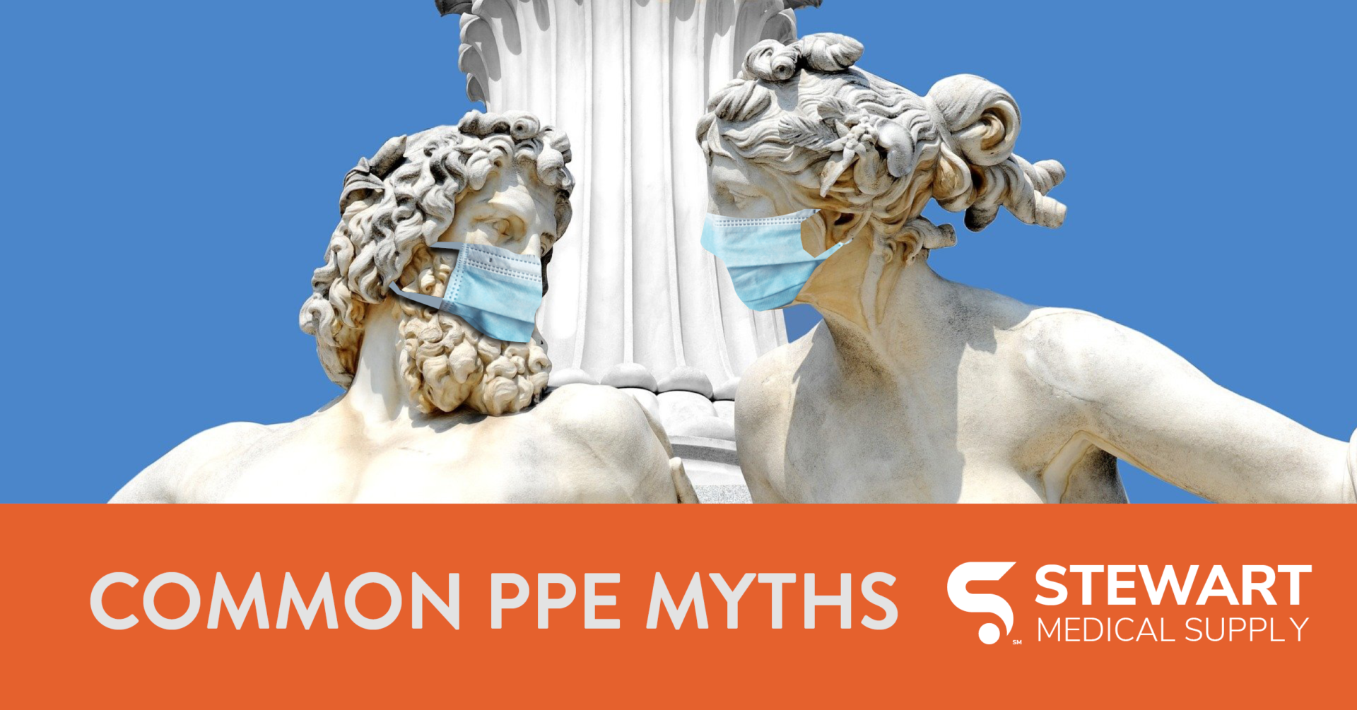 """Two marble statues leaning towards each other wearing medical masks with the text, """"Common PPE Myths."""""""
